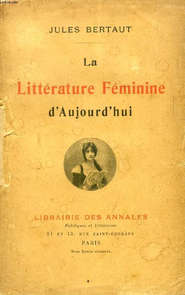 LA LITTERATURE FEMININE AUJOURD'HUI