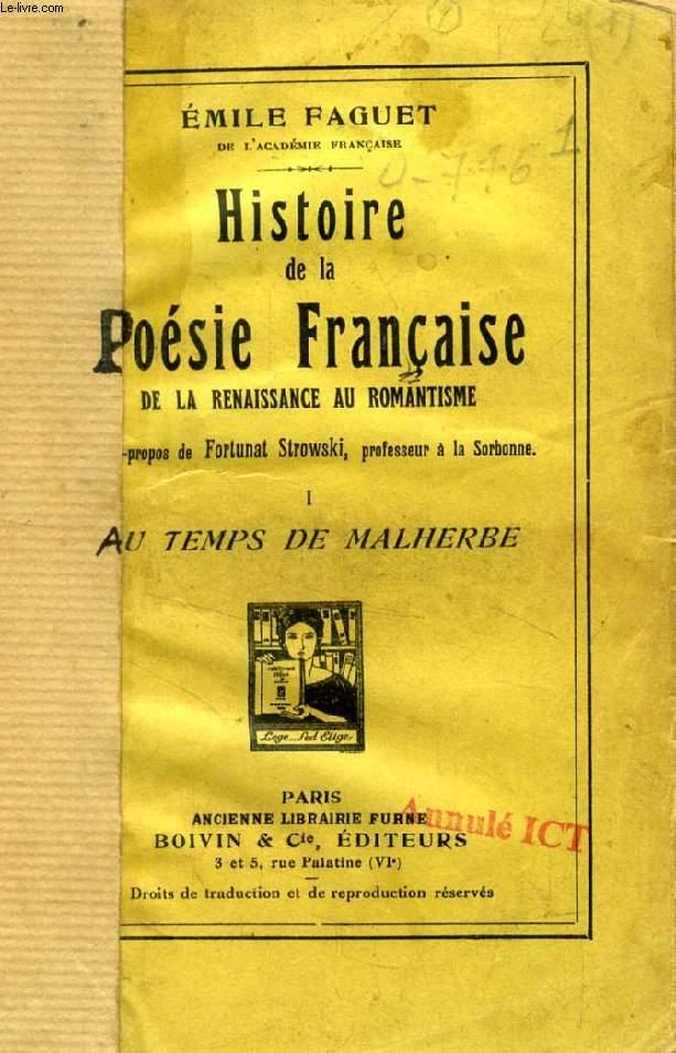HISTOIRE DE LA POESIE FRANCAISE DE LA RENAISSANCE AU ROMANTISME, TOMES I, II, III, IV