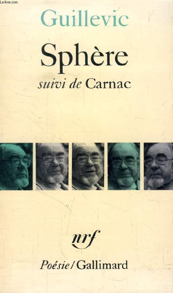 SPHERE, Suivi de CARNAC