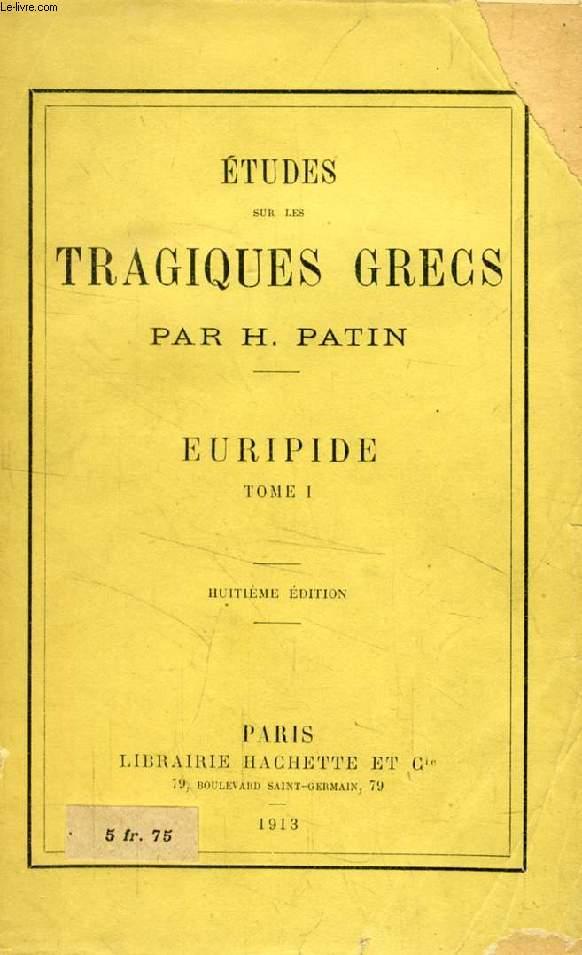 ETUDES SUR LES TRAGIQUES GRECS, EURIPIDE, 2 TOMES
