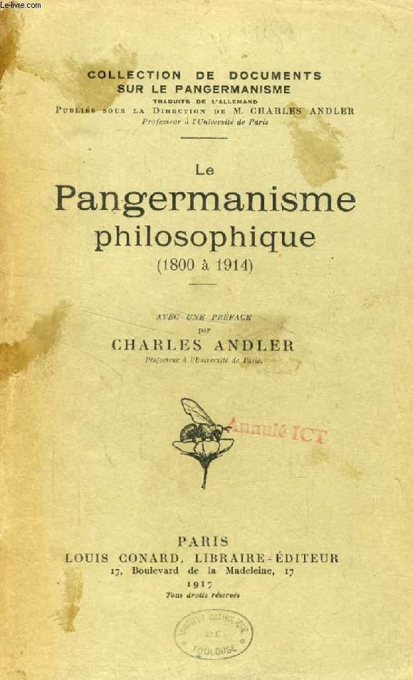 LE PANGERMANISME PHILOSOPHIQUE (1800 à 1914)