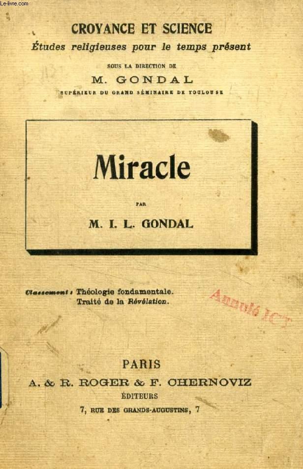MIRACLE (Croyance et Science, Etudes religieuses pour le temps présent)