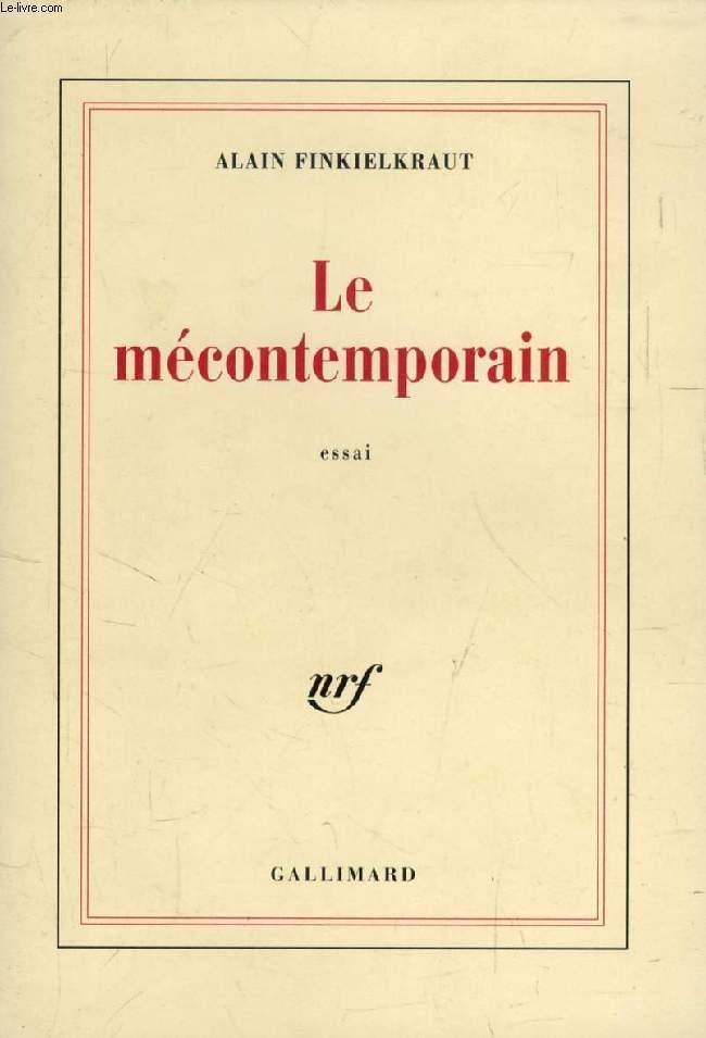 LE MECONTEMPORAIN (Péguy, Lecteur du monde moderne)