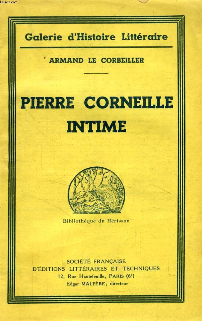 PIERRE CORNEILLE INTIME