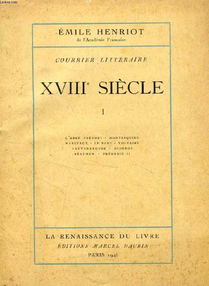 XVIIIe SIECLE (COURRIER LITTERAIRE), 2 TOMES