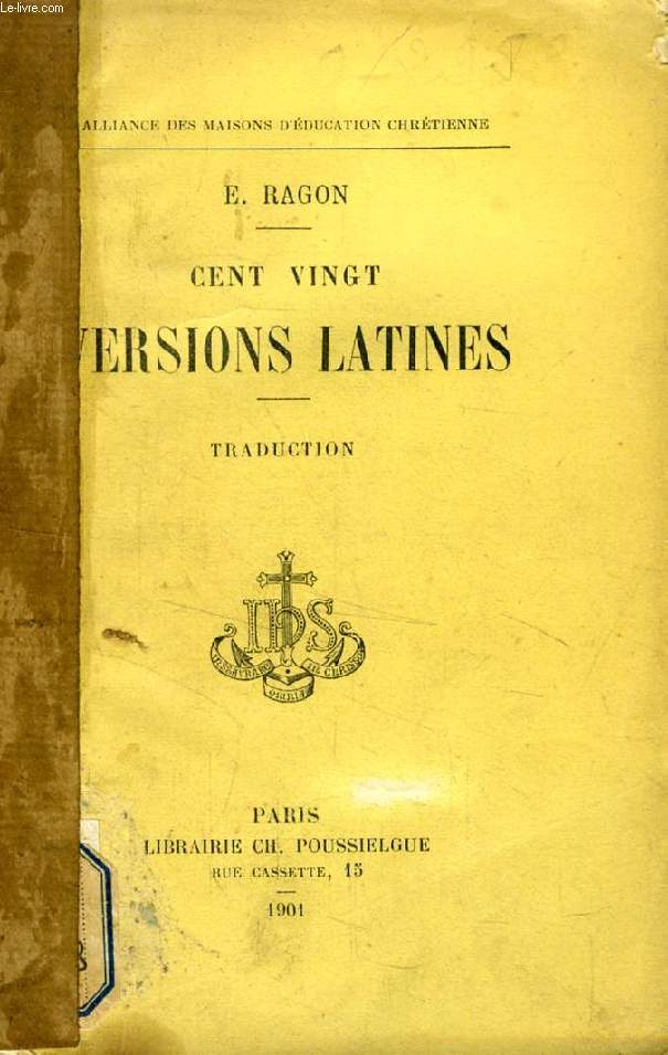 CENT VINGT VERSIONS LATINES, TRADUCTIONS