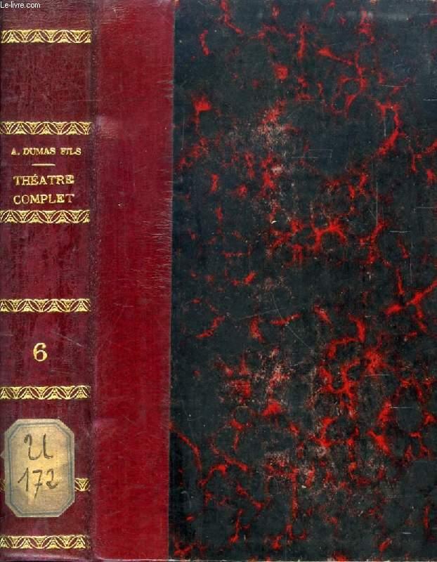 THEATRE COMPLET, TOME VI