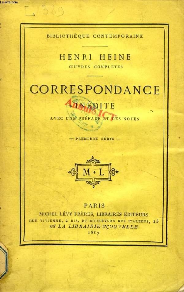 CORRESPONDANCE INEDITE, 3 TOMES