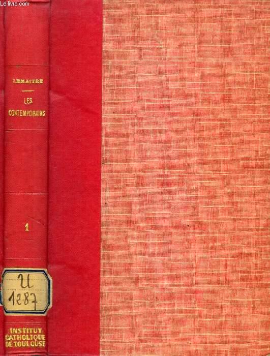 LES CONTEMPORAINS, ETUDES ET PORTRAITS LITTERAIRES, 1re SERIE (Th. de Banville, Sully-Prudhomme, Fr. Coppée, Ed. Grenier, Mme Adam, Mme A. Daudet, E. Renan, E. Zola...)