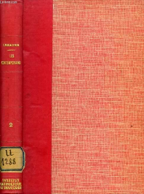LES CONTEMPORAINS, ETUDES ET PORTRAITS LITTERAIRES, 2e SERIE (Leconte de Lisle, J.M. de Heredia, A. Silvestre, A. Frane, P. Monsabré, M. Deschanel et le romantisme de Racine, La comtesse Diane, J.J. Weiss, A. Daudet...)