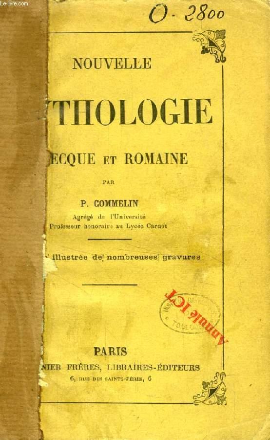 NOUVELLE MYTHOLOGIE GRECQUE ET ROMAINE
