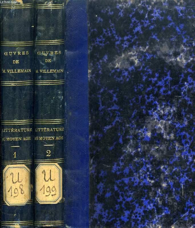 COURS DE LITTERATURE FRANCAISE, TABLEAU DE LA LITTERATURE DU MOYEN AGE, 2 TOMES
