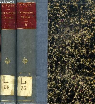 PHILOSOPHIE DE L'ART, 2 TOMES