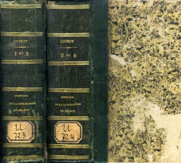 HISTOIRE DE LA CIVILISATION EN FRANCE DEPUIS LA CHUTE DE L'EMPIRE ROMAIN, 4 TOMES (2 VOLUMES)