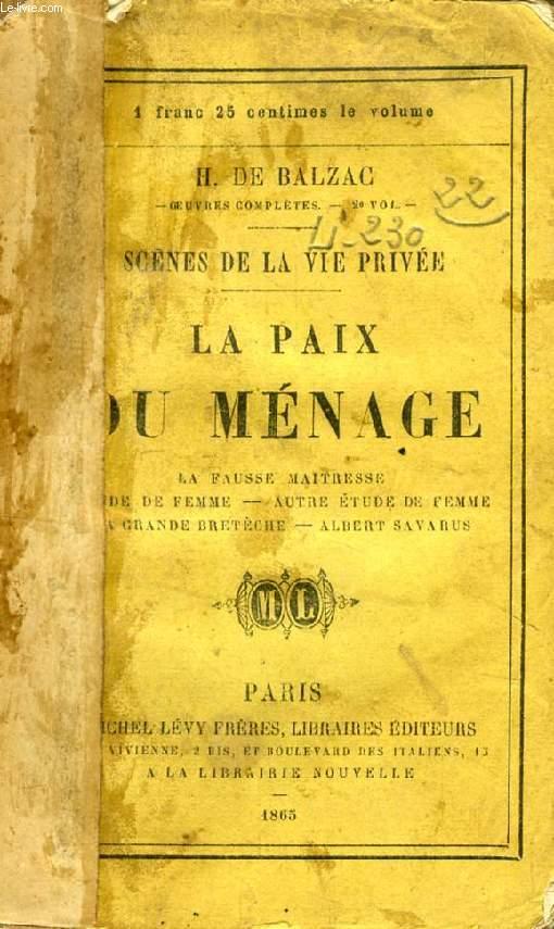 LA PAIX DU MENAGE (SCENES DE LA VIE PRIVEE)