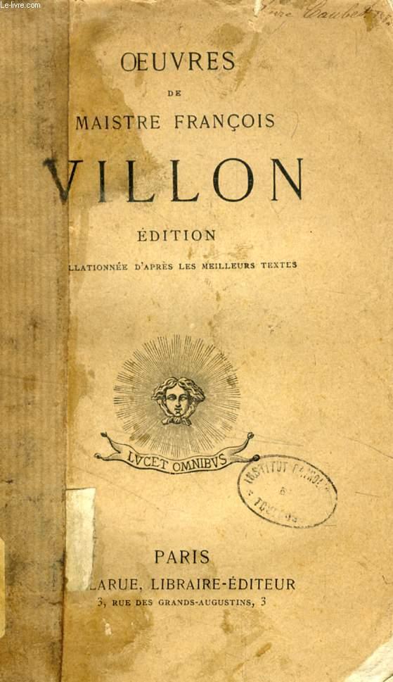 OEUVRES DE MAISTRE FRANCOIS VILLON