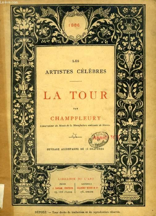 LA TOUR (LES ARTISTES CELEBRES)