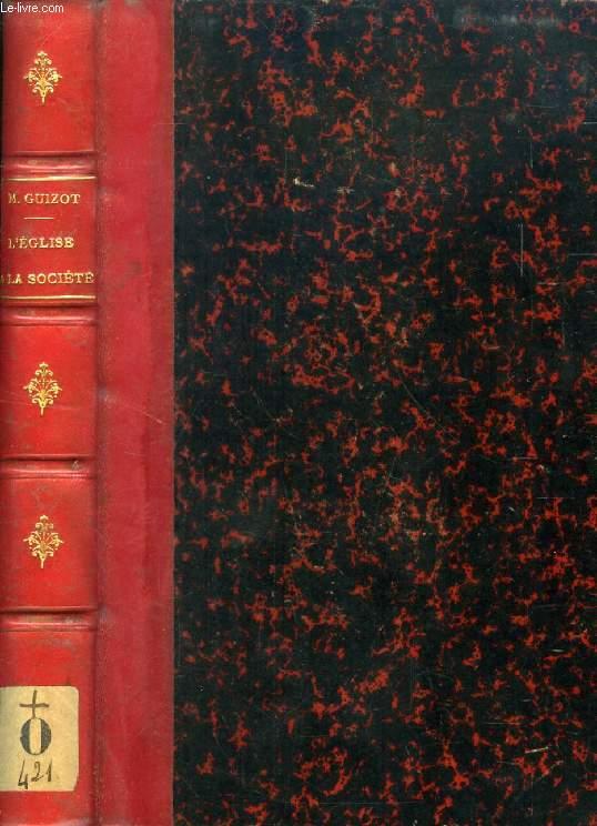 L'EGLISE ET LA SOCIETE CHRETIENNES EN 1861