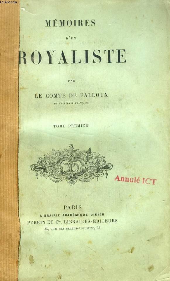 MEMOIRES D'UN ROYALISTE, 2 TOMES