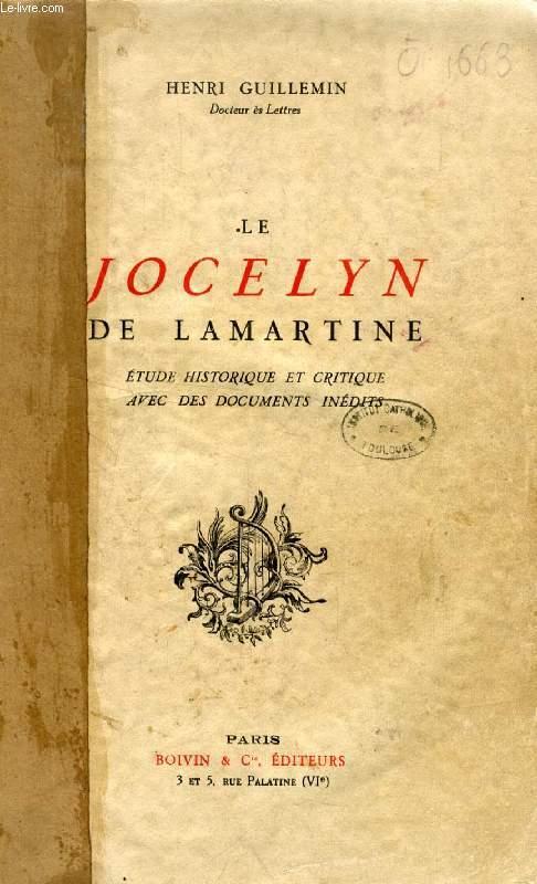 LE JOCELYN DE LAMARTINE, ETUDE HISTORIQUE ET CRITIQUE