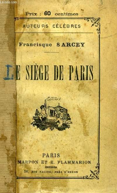 LE SIEGE DE PARIS, IMPRESSIONS ET SOUVENIRS
