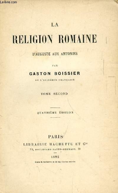 LA RELIGION ROMAINE D'AUGUSTE AUX ANTONINS, TOME II (INCOMPLET)