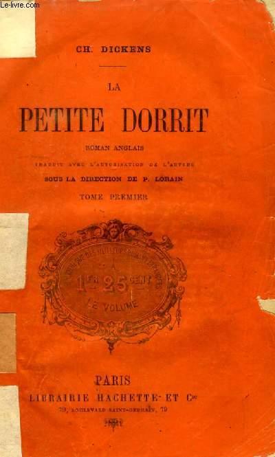 LA PETITE DORRIT, TOME I