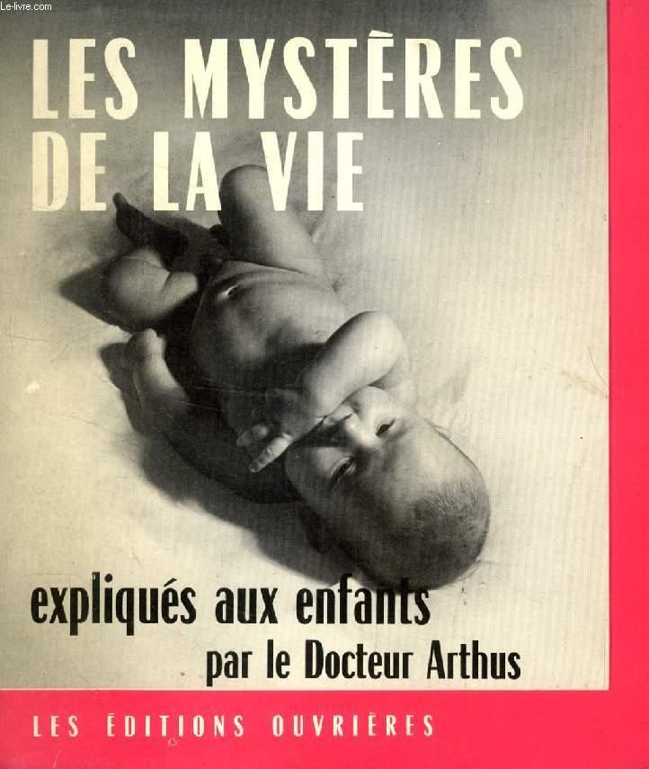 LES MYSTERES DE LA VIE EXPLIQUES AUX ENFANTS