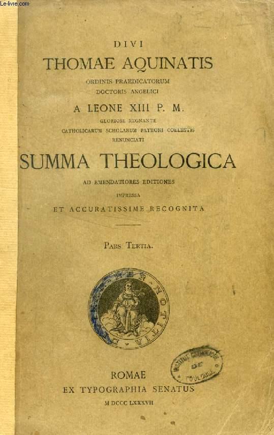DIVI THOMAE AQUINATIS SUMMA THEOLOGICA, PARS TERTIA