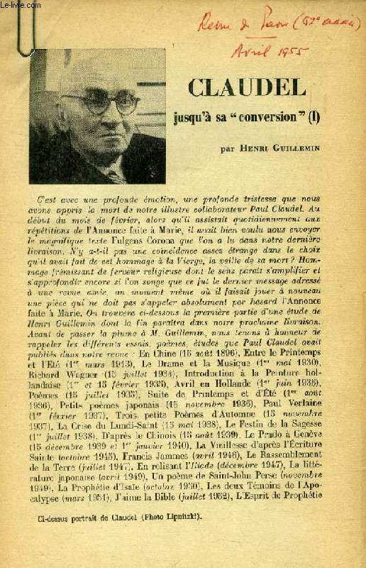 CLAUDEL JUSQU'A SA 'CONVERSION' (TIRE A PART)