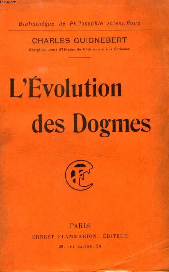 L'EVOLUTION DES DOGMES