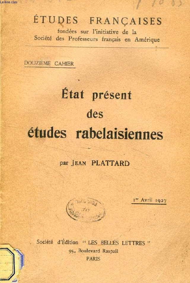 ETAT PRESENT DES ETUDES RABELAISIENNES