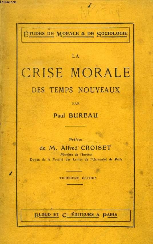 LA CRISE MORALE DES TEMPS NOUVEAUX