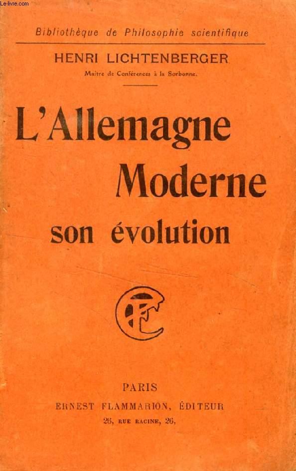L'ALLEMAGNE MODERNE, SON EVOLUTION