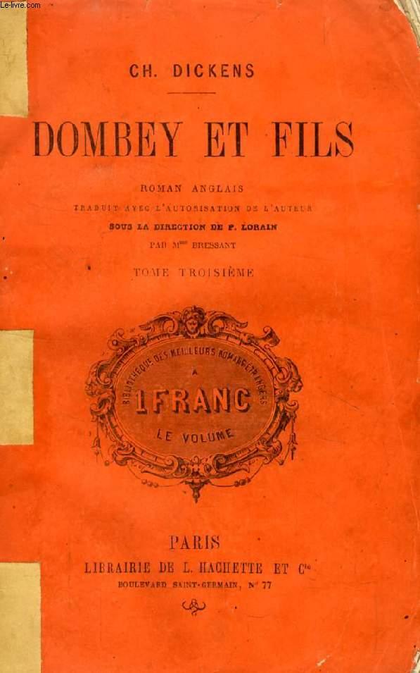 DOMBEY ET FILS, 3 TOMES