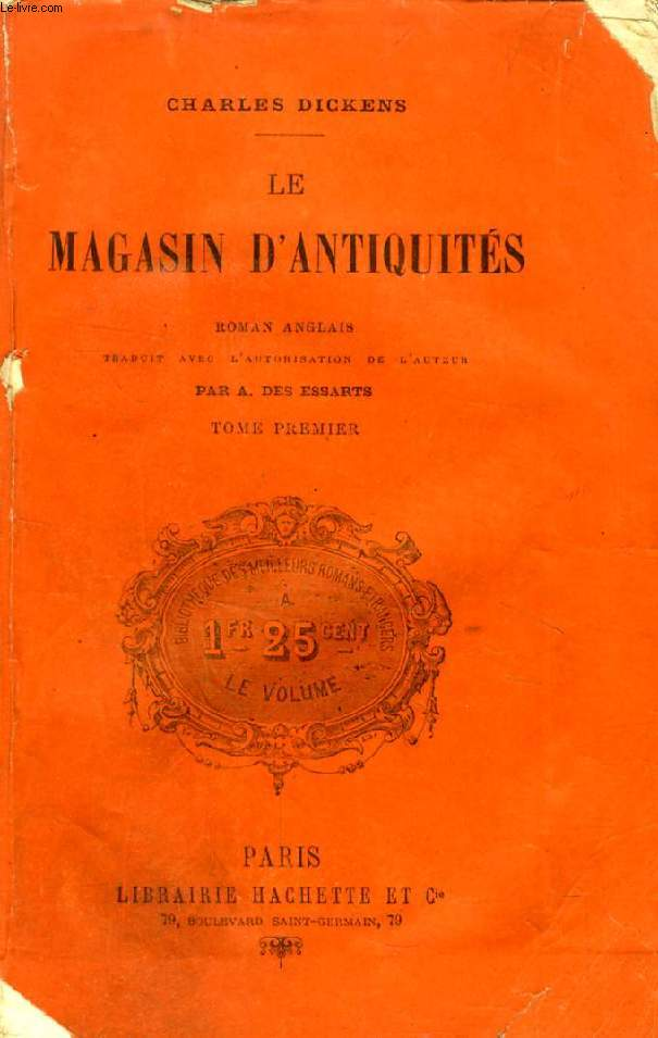 LE MAGASIN D'ANTIQUITES, TOME I