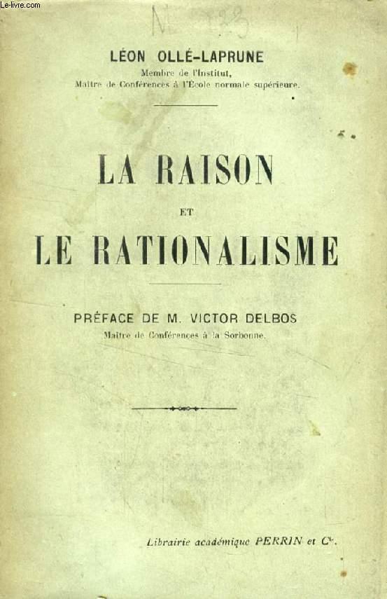 LA RAISON ET LE RATIONALISME
