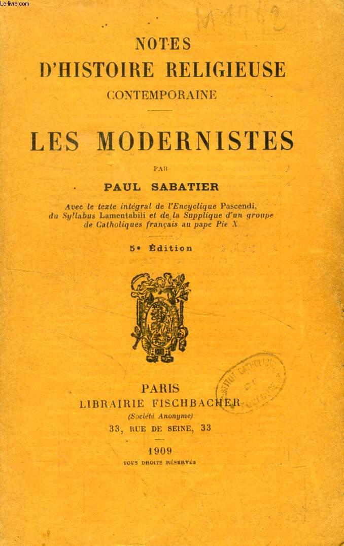 LES MODERNISTES, NOTES D'HISTOIRE RELIGIEUSE CONTEMPORAINE