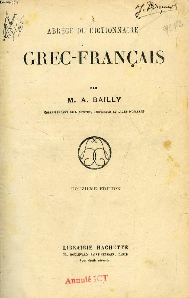 ABREGE DU DICTIONNAIRE GREC-FRANCAIS