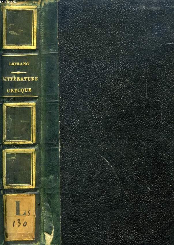 HISTOIRE ELEMENTAIRE ET CRITIQUE DE LA LITTERATURE, LITTERATURE GRECQUE