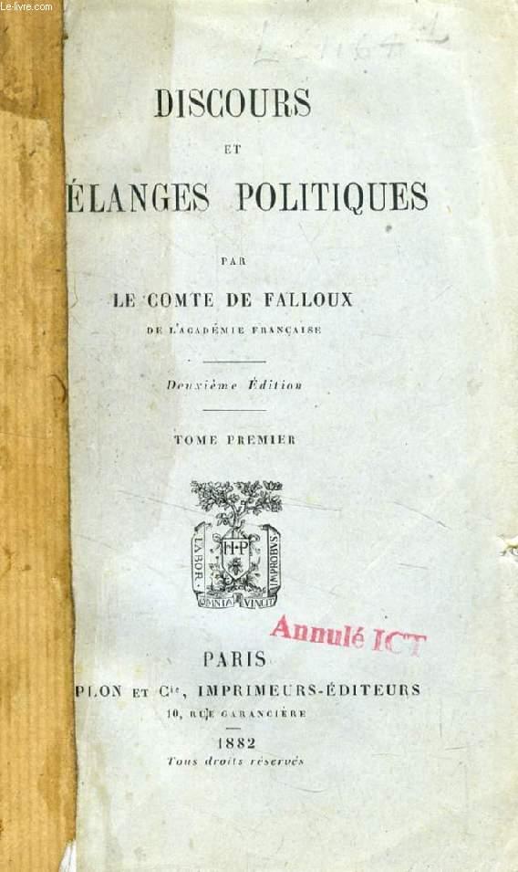 DISCOURS ET MELANGES POLITIQUES, 2 TOMES