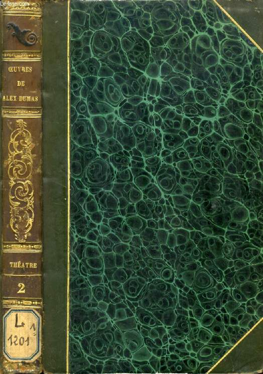OEUVRES COMPLETES DE ALEXANDRE DUMAS, THEATRE, TOME II, CHRISTINE, CHARLES VII