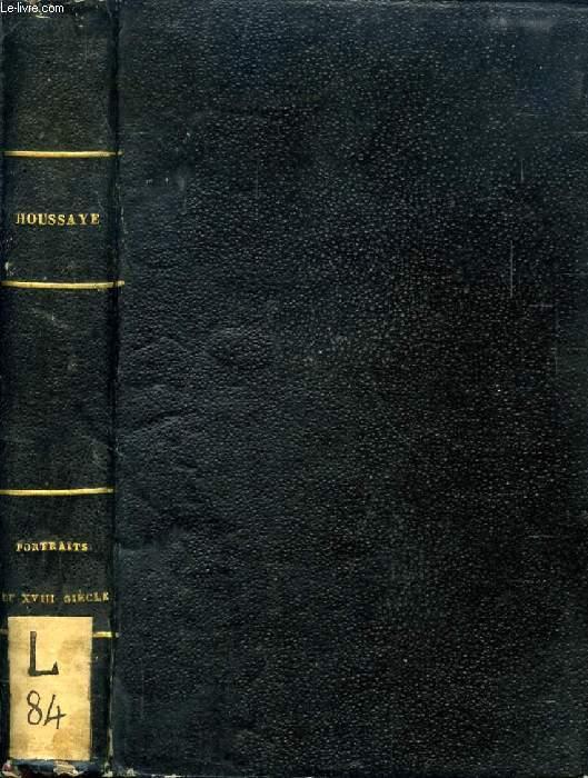 GALERIE DE PORTRAITS DU XVIIIe SIECLE, 1re SERIE