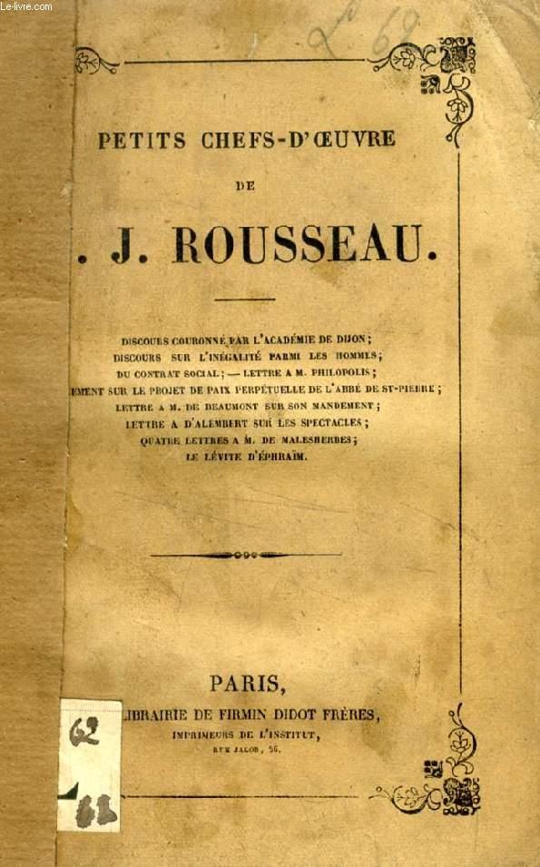 PETITS CHEFS-D'OEUVRE DE J.-J. ROUSSEAU