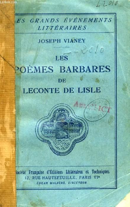 LES POEMES BARBARES DE LECONTE DE LISLE