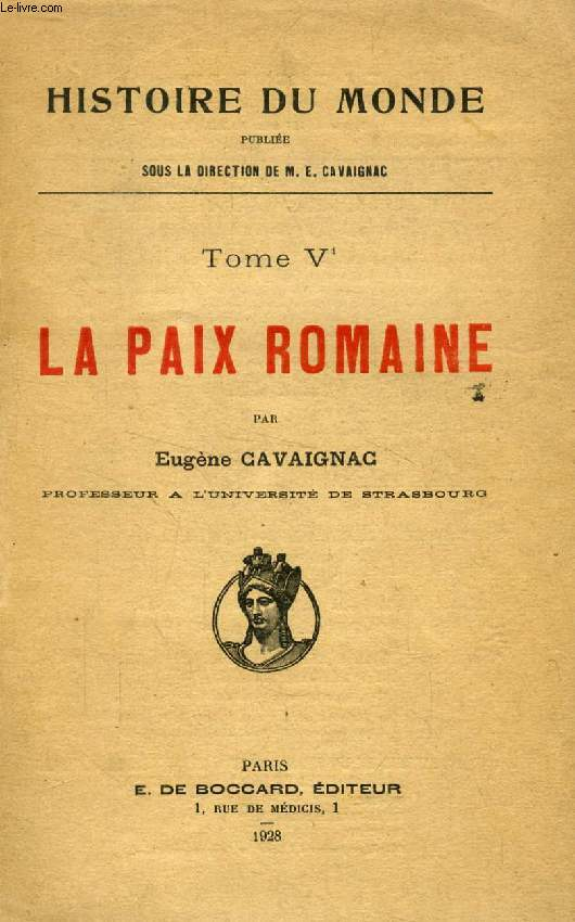 LA PAIX ROMAINE (HISTOIRE DU MONDE, TOME V)
