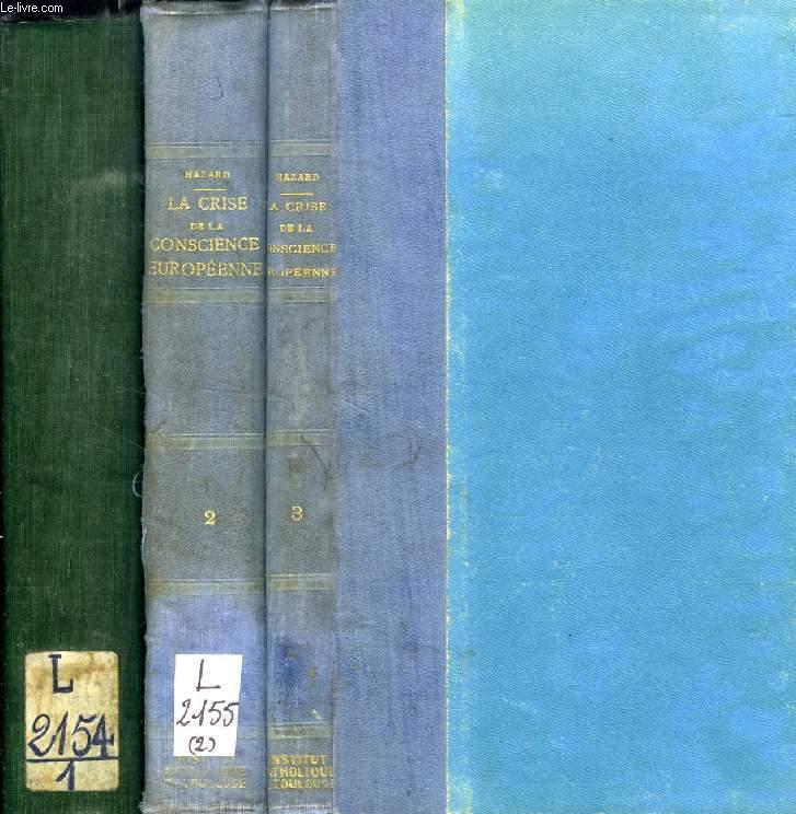 LA CRISE DE LA CONSCIENCE EUROPEENNE (1680-1715), 3 TOMES