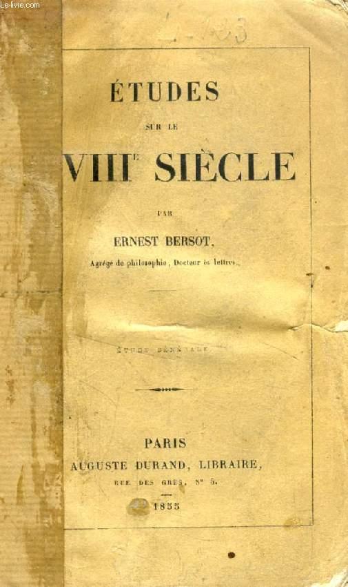 ETUDES SUR LE XVIIIe SIECLE, Etude Générale