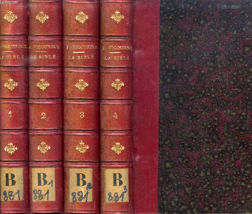 LA BIBLE ET LES DECOUVERTES MODERNES EN PALESTINE, EN EGYPTE ET EN ASSYRIE, 4 TOMES