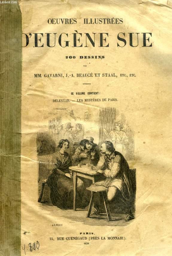 OEUVRES ILLUSTREES D'EUGENE SUE (DELEYTAR, LES MYSTERES DE PARIS)